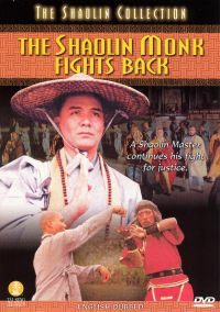The Shaolin Monk Fights Back