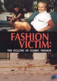 Fashion Victim: The Killing of Gianni Versace