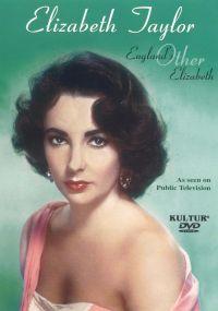 Elizabeth Taylor: England's Other Elizabeth