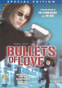 Bullets of Love