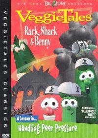 Veggie Tales: Rack, Shack & Benny - A Lesson in Handling Peer Pressure