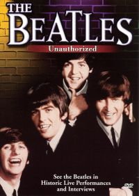 The Beatles: Unauthorized