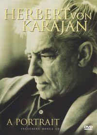 Herbert Von Karajan: A Portrait