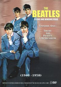 The Beatles: A Long and Winding Road, Episode 1: There are Places I Remember (1940-1958)