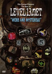 Level 13.net: Weird and Mysterious
