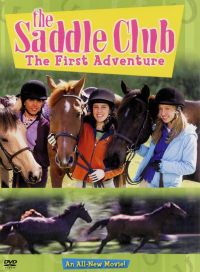 The Saddle Club: The First Adventure