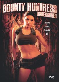 Bounty Huntress: Undercover
