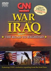 CNN Tribute: War in Iraq - The Road to Baghdad