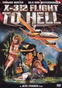X-312: Flug zur Hölle