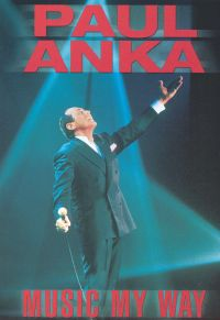 Paul Anka: Music My Way