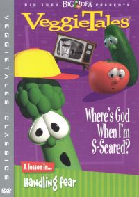 Veggie Tales: Where's God When I'm S-Scared? - A Lesson in Handling Fear