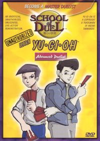 School of Duel: Learn Yu-Gi-Oh - Advanced Duelist