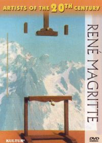 Artists of the 20th Century: Rene Magritte