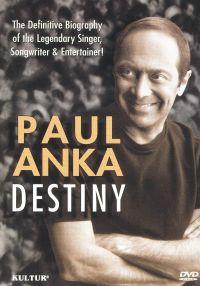 Paul Anka: Destiny