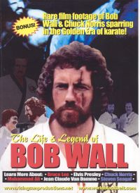 The Life & Legend of Bob Wall