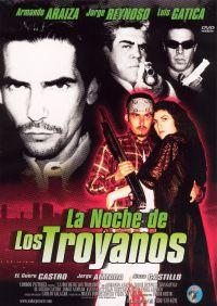 La Noche De Los Troyanos