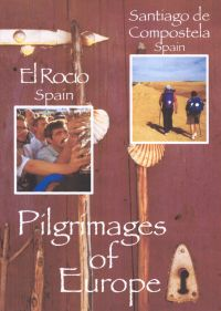 Pilgrimages of Europe: El Rocio, Spain