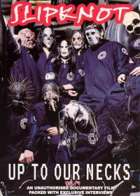 Slipknot: Up to Our Necks