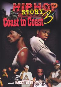 Hip Hop Story, Vol. 3: Coast To Coast