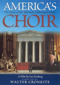 America's Choir: The Story of the Mormon Tabernacle Choir: