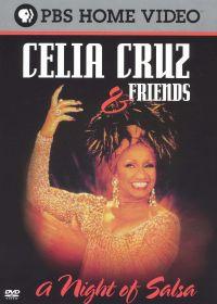 Celia Cruz and Friends: A Night of Salsa
