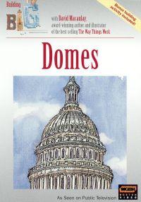 Building Big with David Macaulay: Domes
