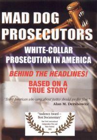 Mad Dog Prosecutors