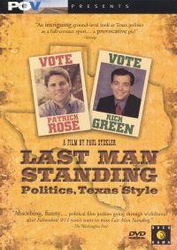 Last Man Standing: Politics, Texas Style