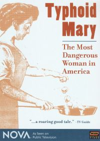 NOVA: Typhoid Mary - The Most Dangerous Woman in America