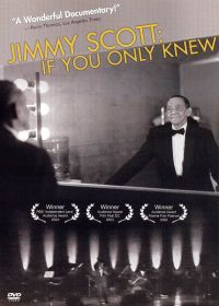 Jimmy Scott: If You Only Knew