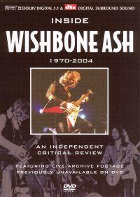 Wishbone Ash: A Critical Review 1970-2004