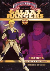 """Galaxy Rangers: """"Chained"""" and Other Tales"""