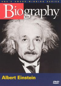 Biography: Albert Einstein