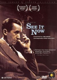 "Edward R. Murrow: The Best of ""See it Now"""