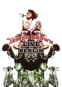 James Brown: Live in Berlin