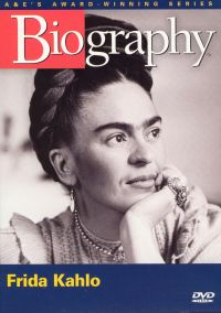 Biography: Frida Kahlo