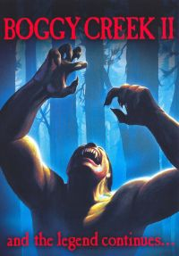 The Boggy Creek 2: The Legend Continues