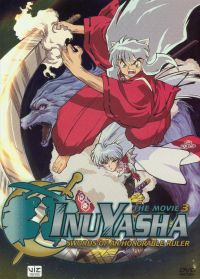 Inu Yasha: The Movie 3 - Swords of an Honorable Ruler