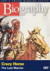 Biography: Crazy Horse