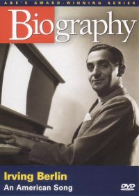 Biography: Irving Berlin - An American Song