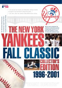 New York Yankees: Fall Classic Collector's Edition 1996-2001