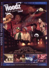 Hoodz: Stop Snitchin