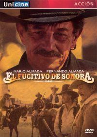El Fugitivo de Sonora