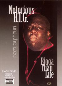 Notorious B.I.G.: Bigga Than Life