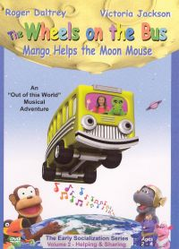 The Wheels on the Bus: Mango Helps the Moon Mouse