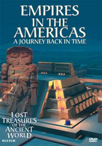 Lost Treasures of the Ancient World 3: Empires of the Americas