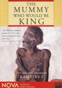 NOVA: The Mummy Who Would Be King - The Saga of Pharaoh Rameses I