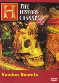 In Search of History: Voodoo Secrets