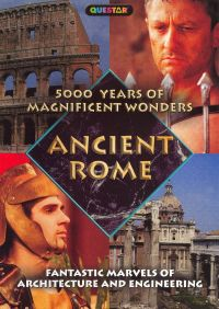 5000 Years of Magnificent Wonders: Ancient Rome