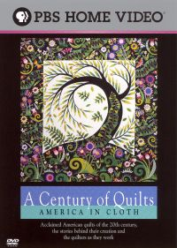 A Century of Quilts: America in Cloth